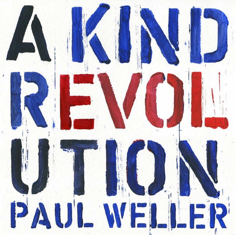 Cover Paul Weller - A Kind Revolution