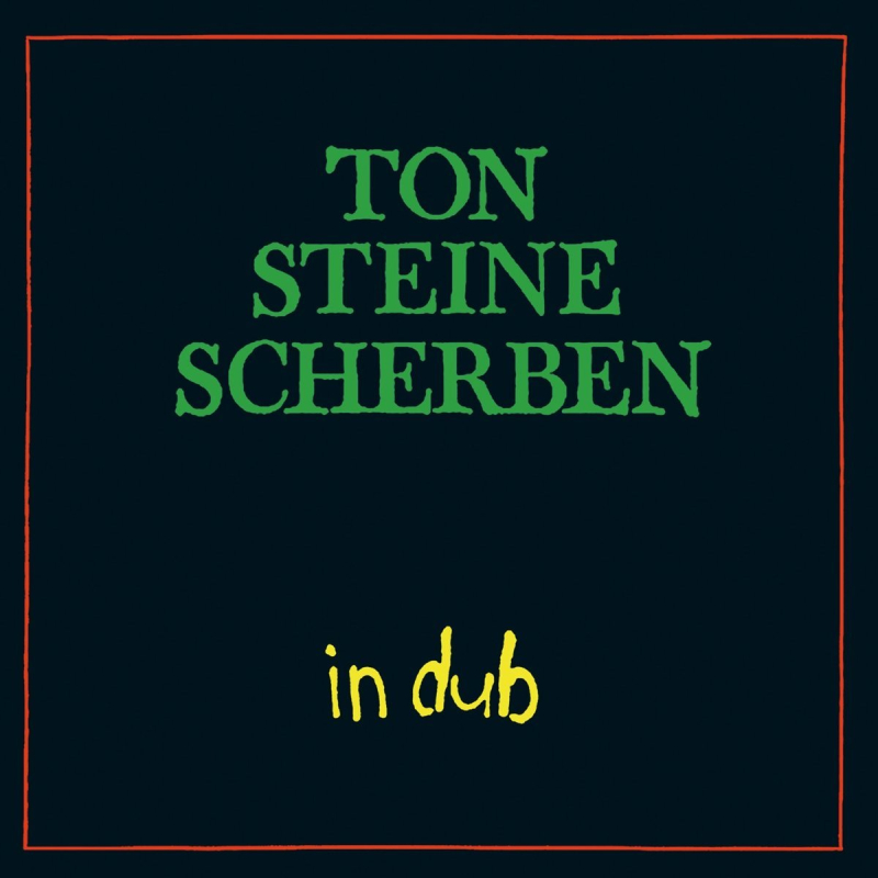 Cover Ton Steine Scherben - In Dub